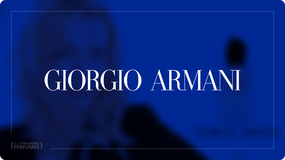 Essas são os melhores perfumes Giorgio Armani para você escolher.