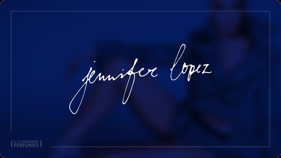 Os melhores perfumes Jennifer Lopez