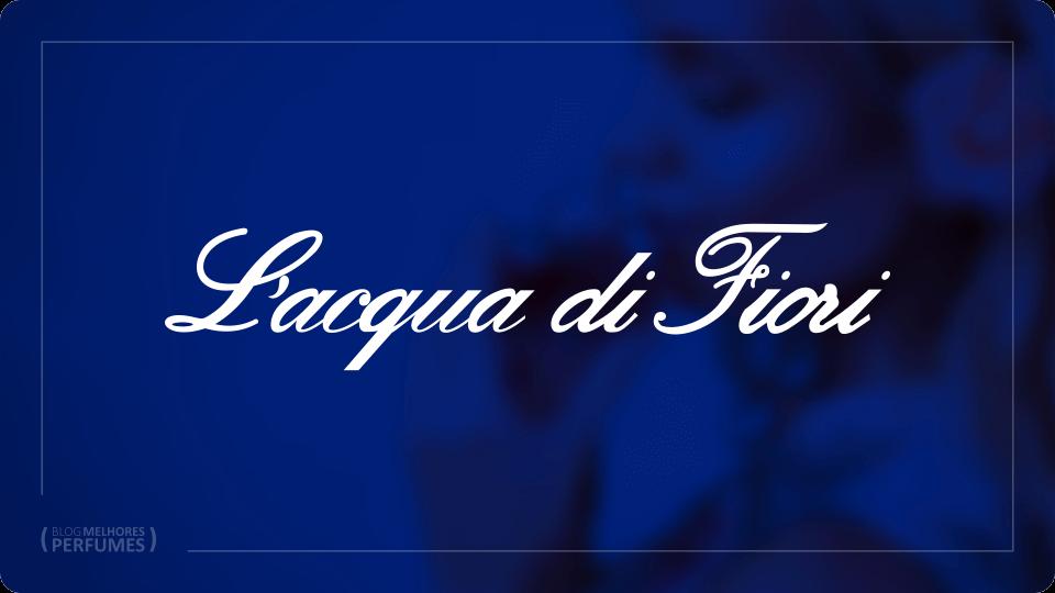 Uma página com os melhores perfumes da L'acqua di Fiori para você escolher qual é o melhor para você.